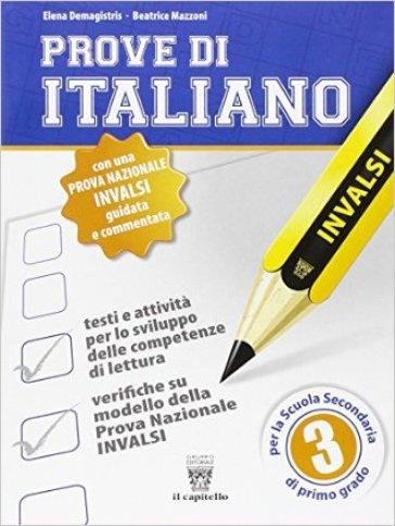 Prove di italiano su modello INVALSI. Per la Scuola media. 3. - E. Demagistris |