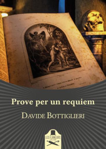 Prove per un requiem - Davide Bottiglieri |