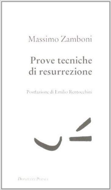 Prove tecniche di resurrezione - Massimo Zamboni  
