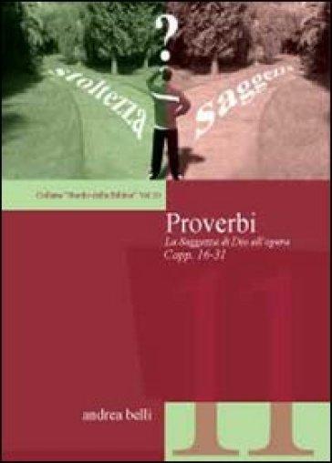 Proverbi. Studio della Bibbia - Andrea Belli |