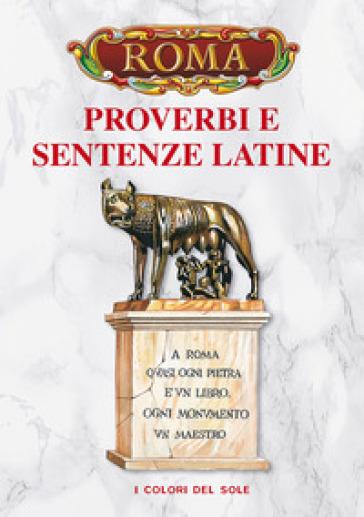Proverbi e sentenze latine
