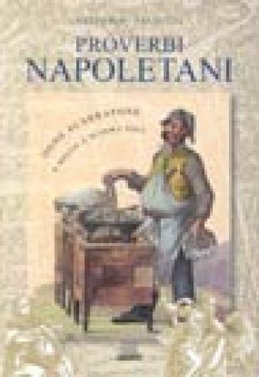 Proverbi napoletani - Vittorio Pallotti |