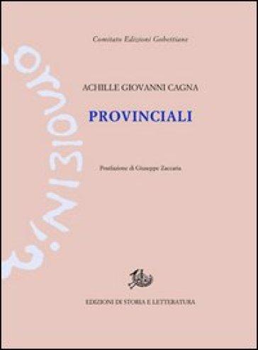 Provinciali - Achille Giovanni Cagna | Ericsfund.org