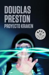Proyecto Kraken / The Kraken Project: A Novel (Wyman Ford Series)