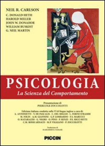 Pscicologia. La scienza del comportamento. Ediz. italiana e inglese - Harold Miller |