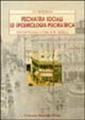 Psichiatria sociale ed epidemiologia psichiatrica - A. Scott Henderson |