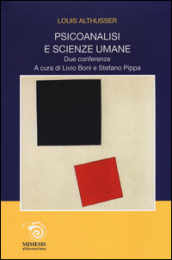 Psicoanalisi e scienze umane. Due conferenze