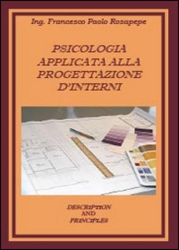 Psicologia applicata alla progettazione d'interni - Francesco P. Rosapepe | Thecosgala.com