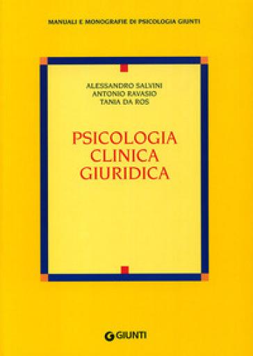 Psicologia clinica giuridica - Tania Da Ros | Rochesterscifianimecon.com