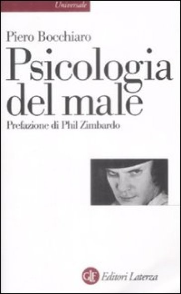 Psicologia del male - Piero Bocchiaro |