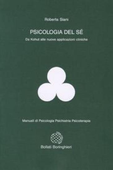 Psicologia del sé - Roberta Siani | Rochesterscifianimecon.com