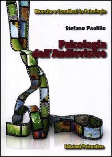Psicologia dell'audiovisivo - Stefano Paolillo   Jonathanterrington.com