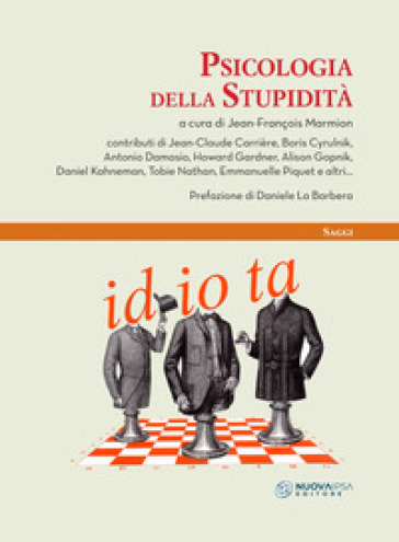 Psicologia della stupidità - A. Arrigo | Jonathanterrington.com