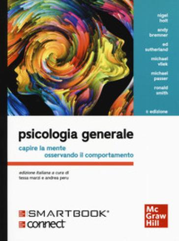 Psicologia generale. Capire la mente osservando il comportamento. Con Connect - T. Marzi pdf epub