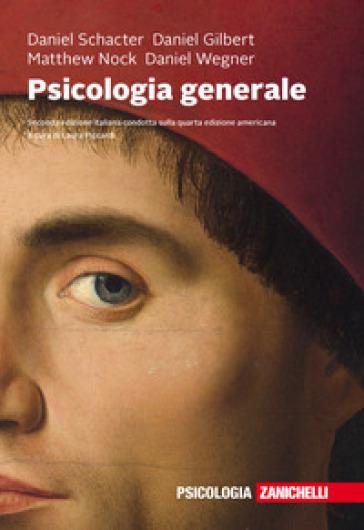 Psicologia generale. Con e-book - Daniel L. Schacter   Thecosgala.com