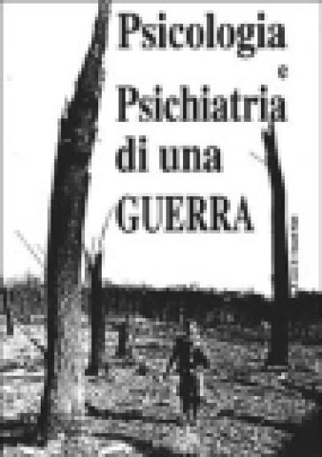 Psicologia e psichiatria di una guerra (serbo-croata) - Eduard Klain |
