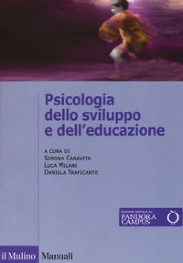 Psicologia dello sviluppo e dell'educazione - S. Caravita pdf epub
