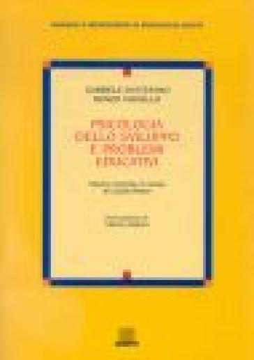 Psicologia dello sviluppo e problemi educativi. Studi e ricerche in onore di Guido Petter - Gabriele Di Stefano   Rochesterscifianimecon.com