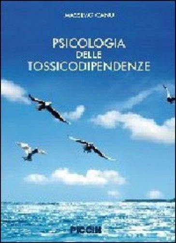 Psicologia delle tossicodipendenze - Massimo Canu |