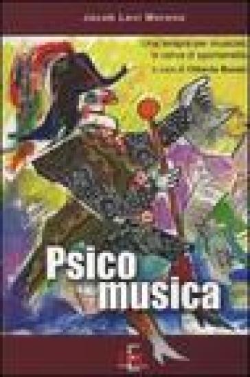 Psicomusica. Una terapia per musicisti in cerca di spontaneità - Jacob L. Moreno |