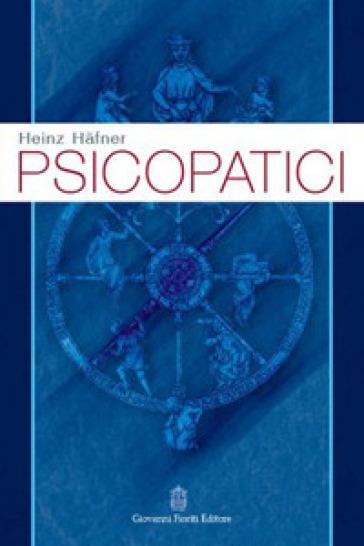 Psicopatici - Heinz Haefner |
