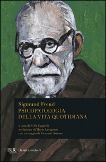 Psicopatologia della vita quotidiana - Sigmund Freud | Rochesterscifianimecon.com