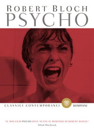 Psycho - Robert Bloch | Ericsfund.org