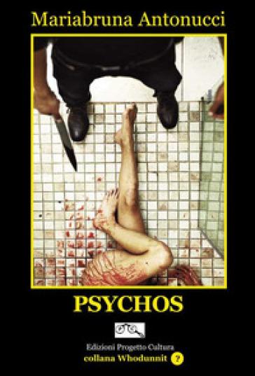 Psychos - Mariabruna Antonucci |