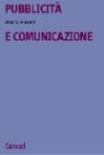 Pubblicità e comunicazione - Mauro Ferraresi  