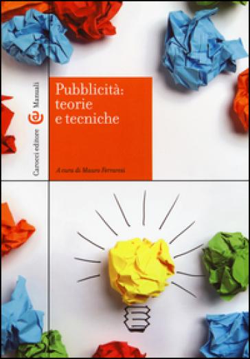 Pubblicità: teorie e tecniche - M. Ferraresi  