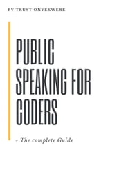 Public Speaking for Coders