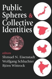 Public Spheres and Collective Identities