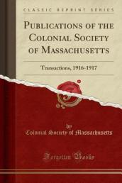 Publications of the Colonial Society of Massachusetts