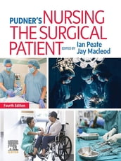 Pudner s Nursing the Surgical Patient E-Book