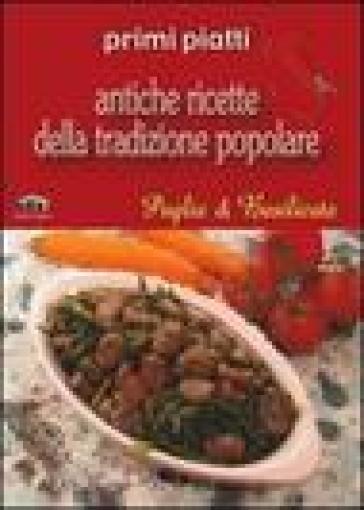 Puglia e Basilicata. Primi piatti - F. Murer  