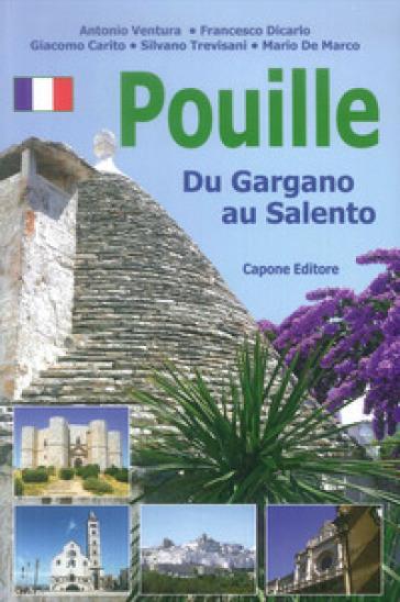 Puglia. Dal Gargano al Salento. Ediz. francese - Mario De Marco   Ericsfund.org