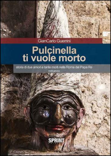 Pulcinella ti vuole morto - Giancarlo Guerrini   Jonathanterrington.com