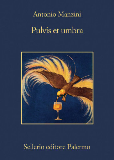Pulvis et umbra - Antonio Manzini | Thecosgala.com