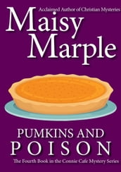 Pumpkins & Poison: A Clean Small Town Cozy Mystery with Coffee & Romance