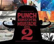 Punch Drunk Moustache 2  Independent Brewed Visual Storytelling Development