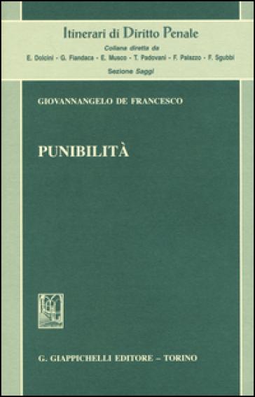 Punibilità - Giovannangelo De Francesco |