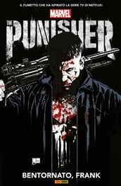 Punisher. Bentornato, Frank (Punisher Collection)