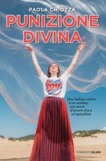 Punizione divina - Paola Chiozza |