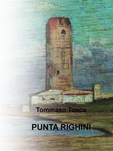 Punta Righini (Italian Edition)