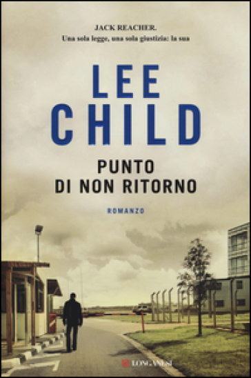 Punto di non ritorno - Lee Child |