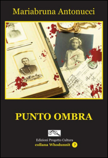 Punto ombra - Mariabruna Antonucci |