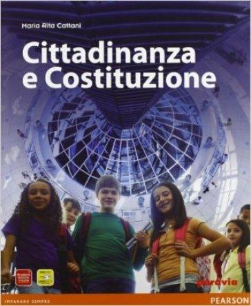 Punto sulla storia. Cittadinanza e Costituzione. Per la Scuola media. Con espansione online - M. Rita Cattani |