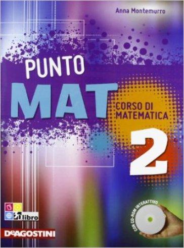 Puntomat-Quaderno. Per la Scuola media. Con CD-ROM. 2. - Anna Montemurro | Jonathanterrington.com