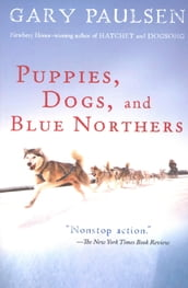 Puppies, Dogs, and Blue Northers