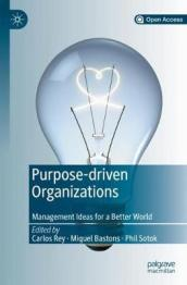 Purpose-driven Organizations